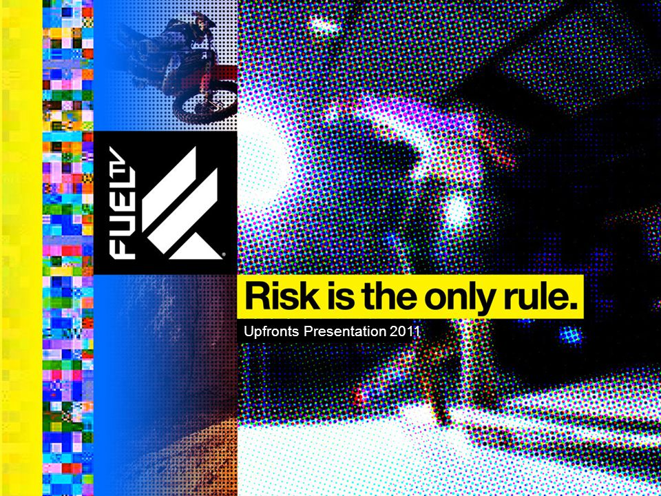 With our roots in action sports, FUEL TV is a sports and entertainment network inspired by a new generation of sports where the consequences of failure are real and risk is the only rule.
