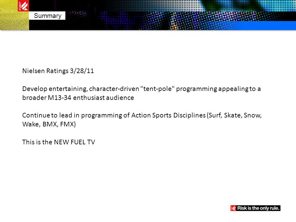 Summary Nielsen Ratings 3/28/11 Develop entertaining, character-driven