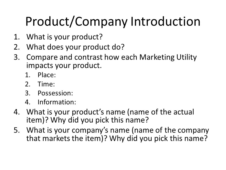 Product/Company Introduction 1.What is your product.