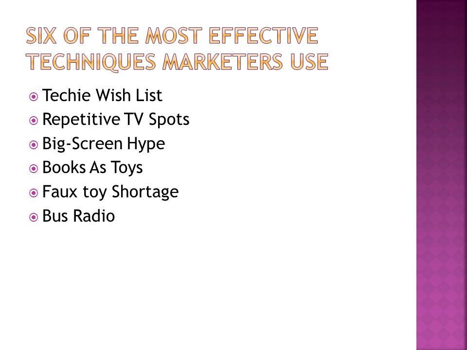 Techie Wish List Repetitive TV Spots Big-Screen Hype Books As Toys Faux toy Shortage Bus Radio