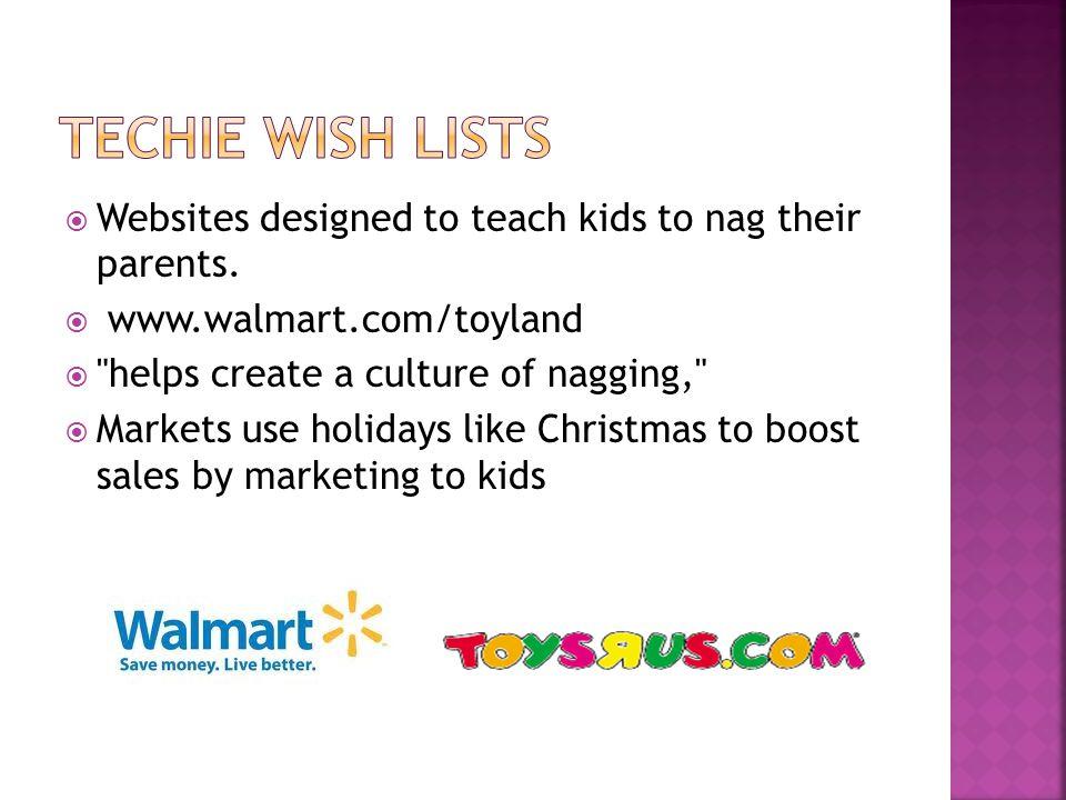 Websites designed to teach kids to nag their parents.