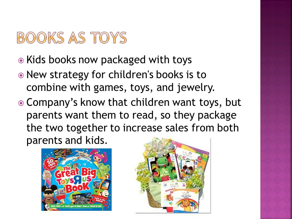 Kids books now packaged with toys New strategy for children s books is to combine with games, toys, and jewelry.