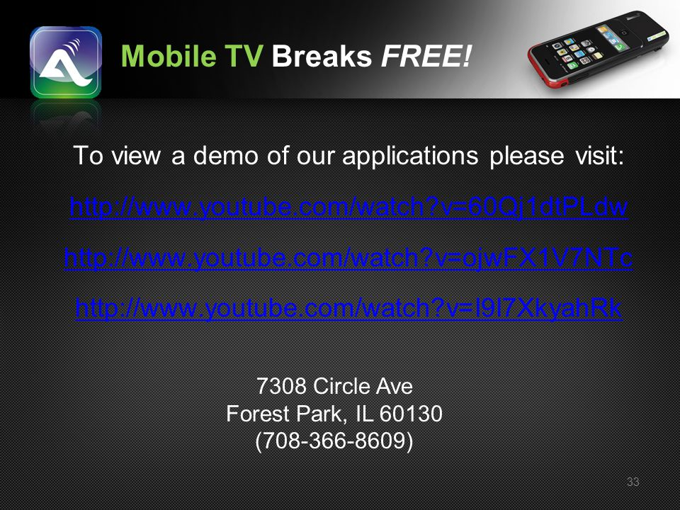 33 To view a demo of our applications please visit: http://www.youtube.com/watch?v=60Qj1dtPLdw http://www.youtube.com/watch?v=ojwFX1V7NTc http://www.y