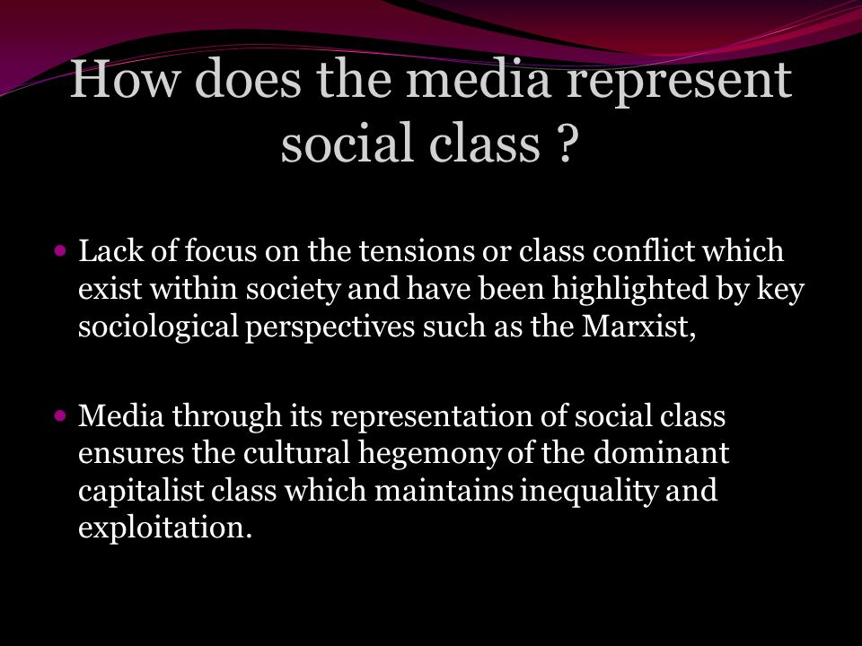 How does the media represent social class .