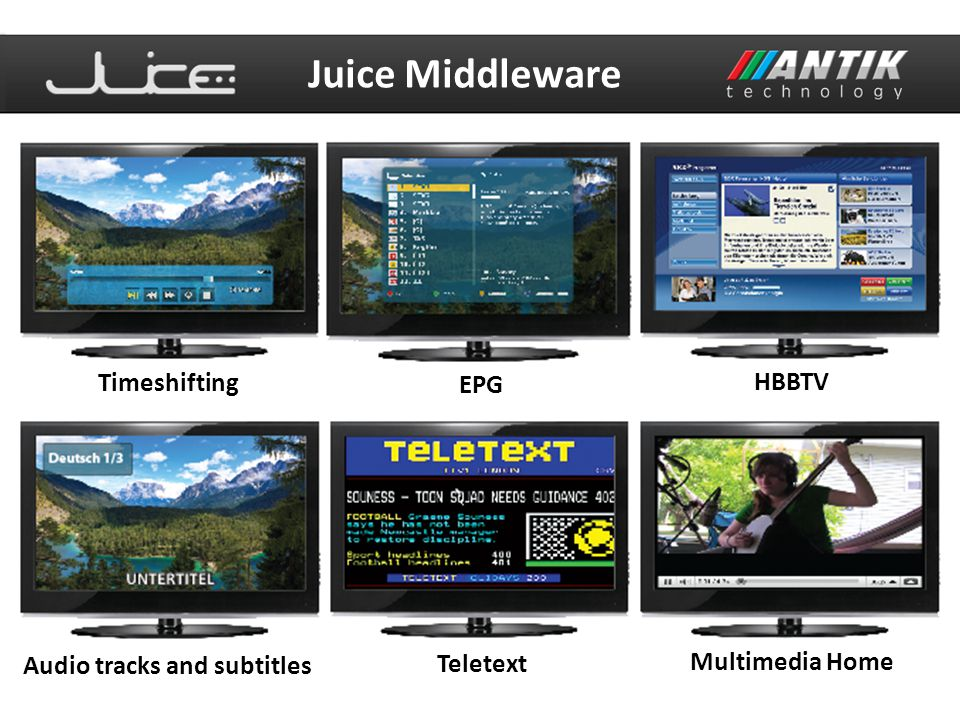 Juice Headend server OTT IPTV Management System Simple channel and packages management Set-top box management with remote control EPG database and import functions Mosaic configurator for third-party mosaic encoders Set-top box and channels statistics functions VOD, nPVR/PVR, Mozaic, EPG, Advertising