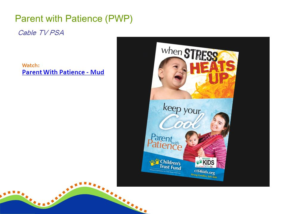 Parent with Patience (PWP) Cable TV PSA Watch: Parent With Patience - Mud