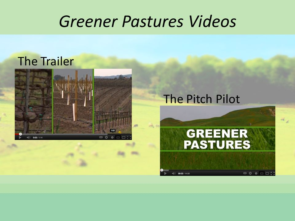 Greener Pastures Videos The Trailer The Pitch Pilot