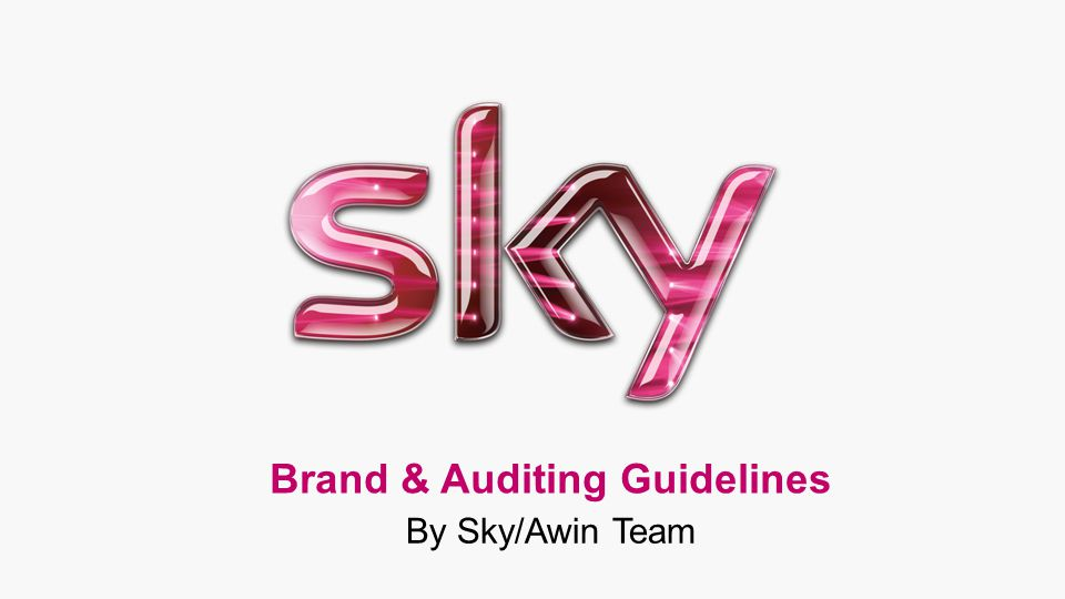 Brand & Auditing Guidelines By Sky/Awin Team