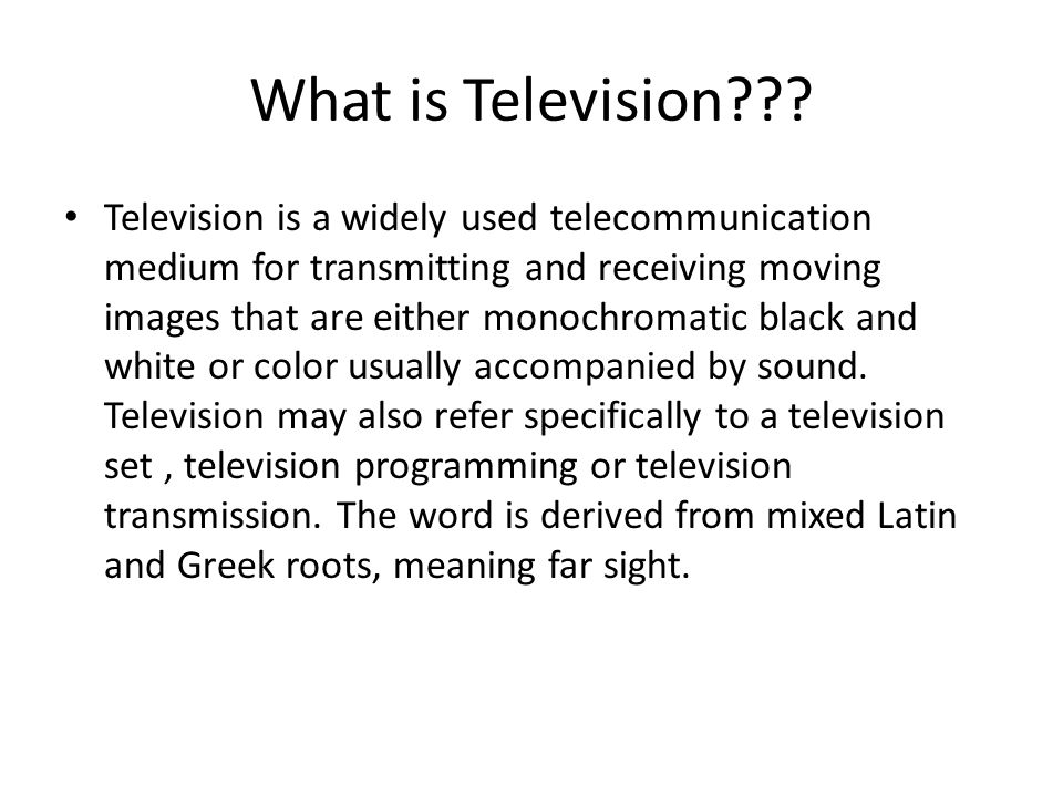 The HISTORY Of television Created By: Michelle Manning