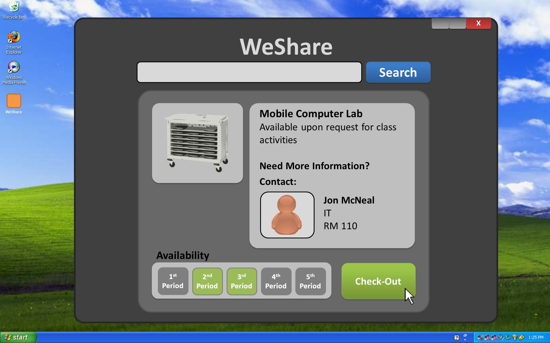 X X Search WeShare Mobile Computer Lab Available upon request for class activities Need More Information? Contact: Jon McNeal IT RM 110 Check-Out Avai