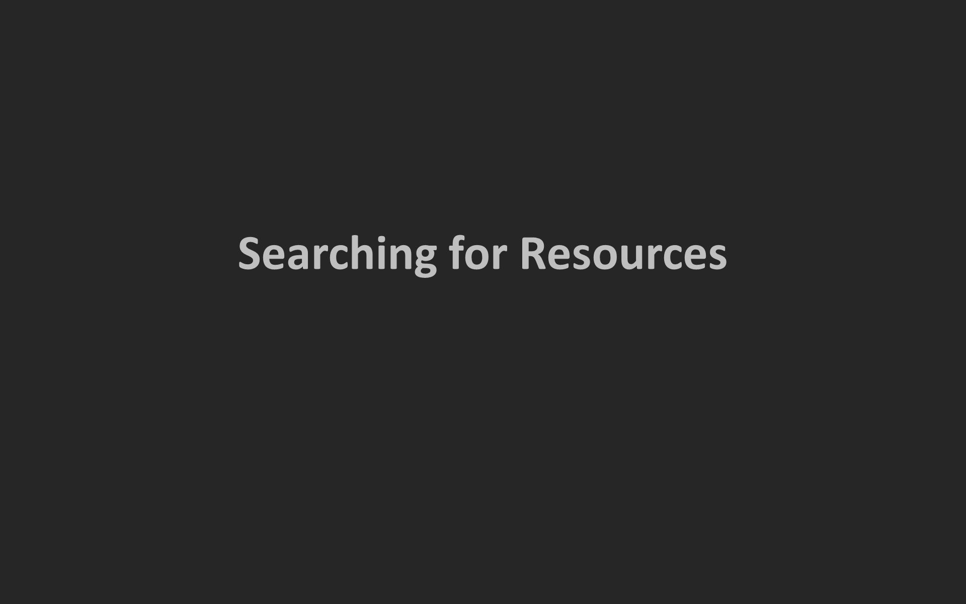Searching for Resources