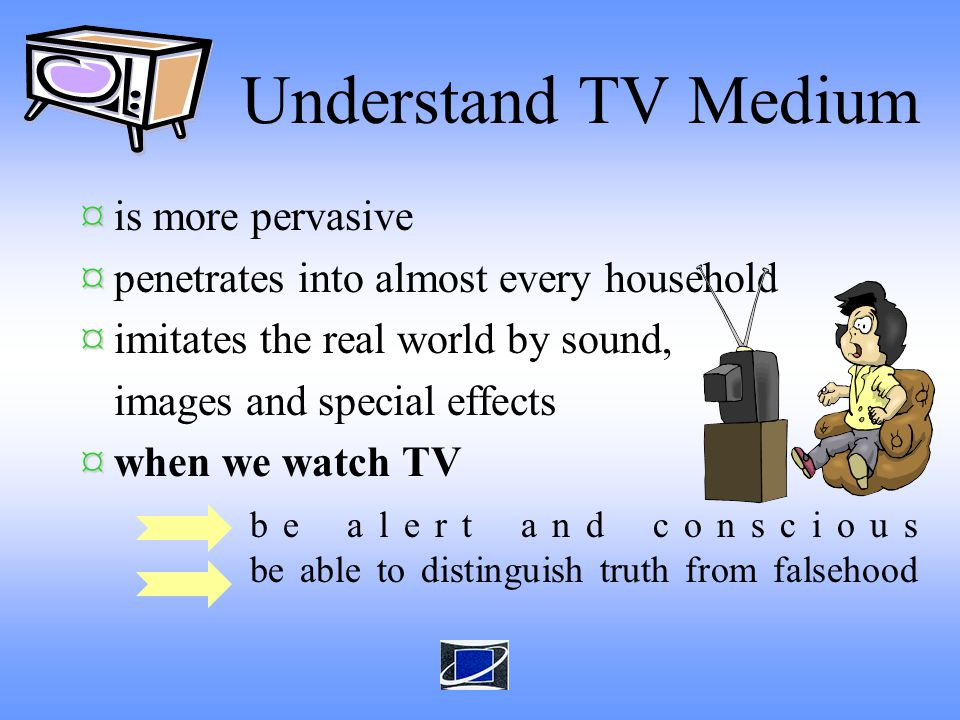 communicates with parents/teachers participates in monitoring the performance of the TV medium actively