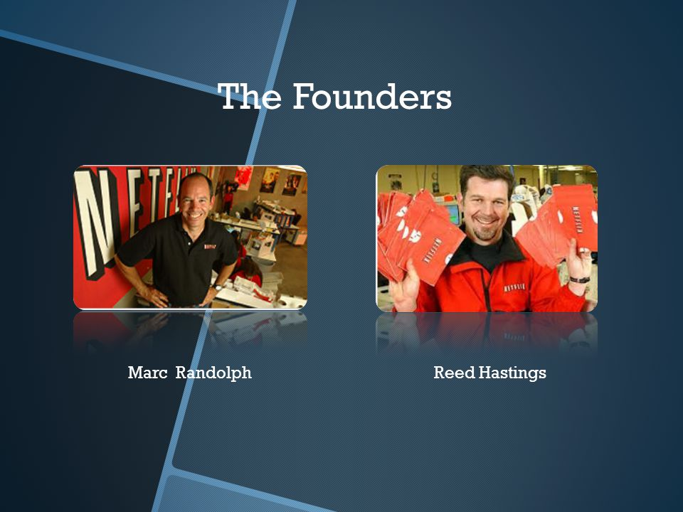 Marc RandolphReed Hastings The Founders