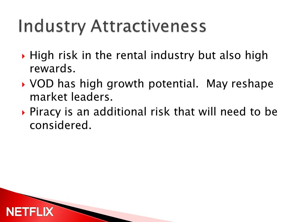 High risk in the rental industry but also high rewards.