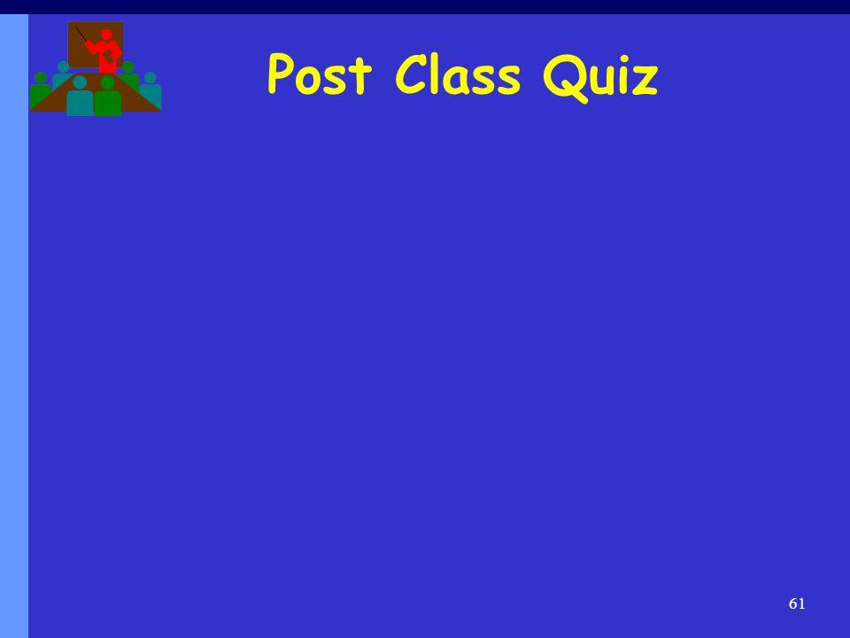 Post Class Quiz 61