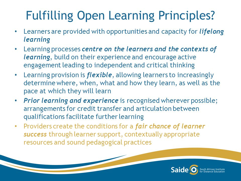 Fulfilling Open Learning Principles.