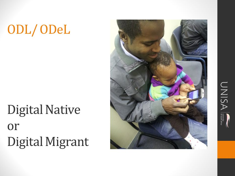 ODL/ ODeL Digital Native or Digital Migrant