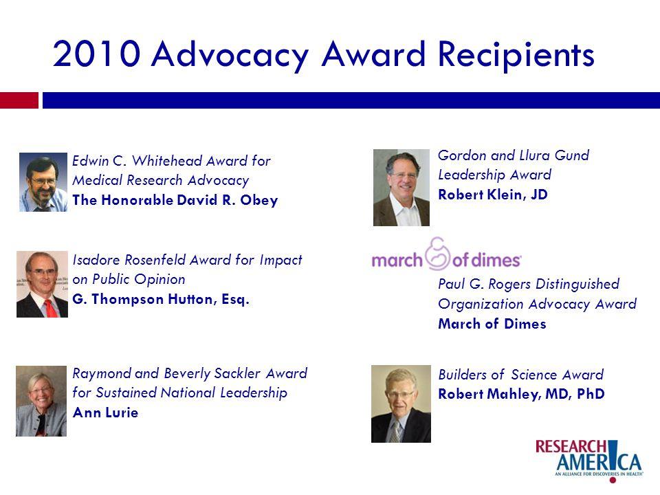 2010 Advocacy Award Recipients Edwin C.
