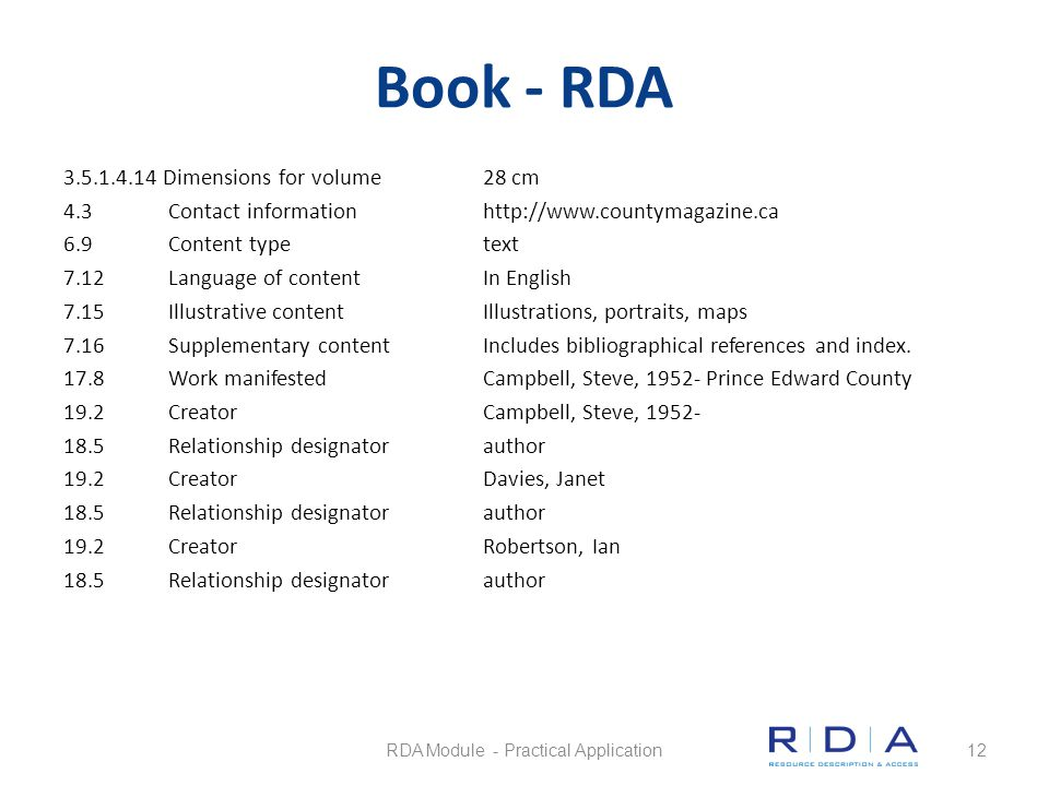 Book - RDA 3.5.1.4.14 Dimensions for volume28 cm 4.3Contact informationhttp://www.countymagazine.ca 6.9Content typetext 7.12Language of contentIn Engl