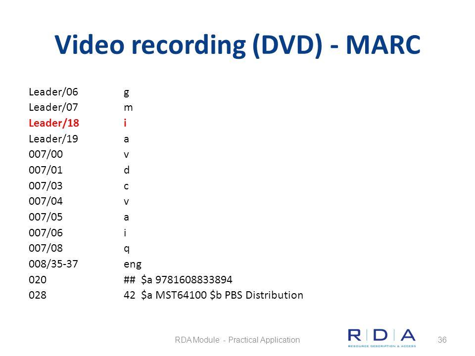 Video recording (DVD) - MARC Leader/06g Leader/07m Leader/18i Leader/19a 007/00 v 007/01d 007/03c 007/04v 007/05a 007/06i 007/08q 008/35-37eng 020## $