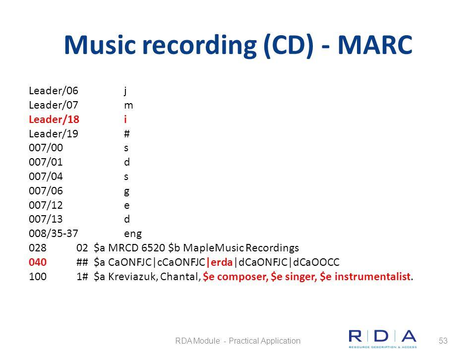 Music recording (CD) - MARC Leader/06j Leader/07m Leader/18i Leader/19# 007/00s 007/01d 007/04s 007/06g 007/12e 007/13d 008/35-37eng 02802 $a MRCD 652