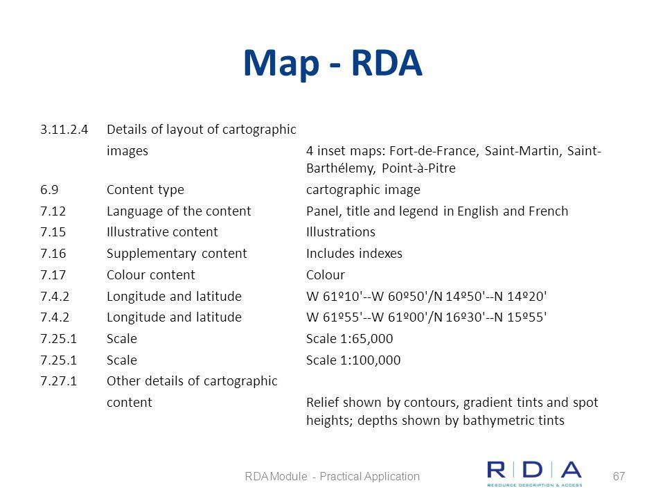 Map - RDA 3.11.2.4Details of layout of cartographic images4 inset maps: Fort-de-France, Saint-Martin, Saint- Barthélemy, Point-à-Pitre 6.9Content type