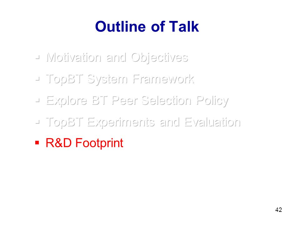 42 Outline of Talk