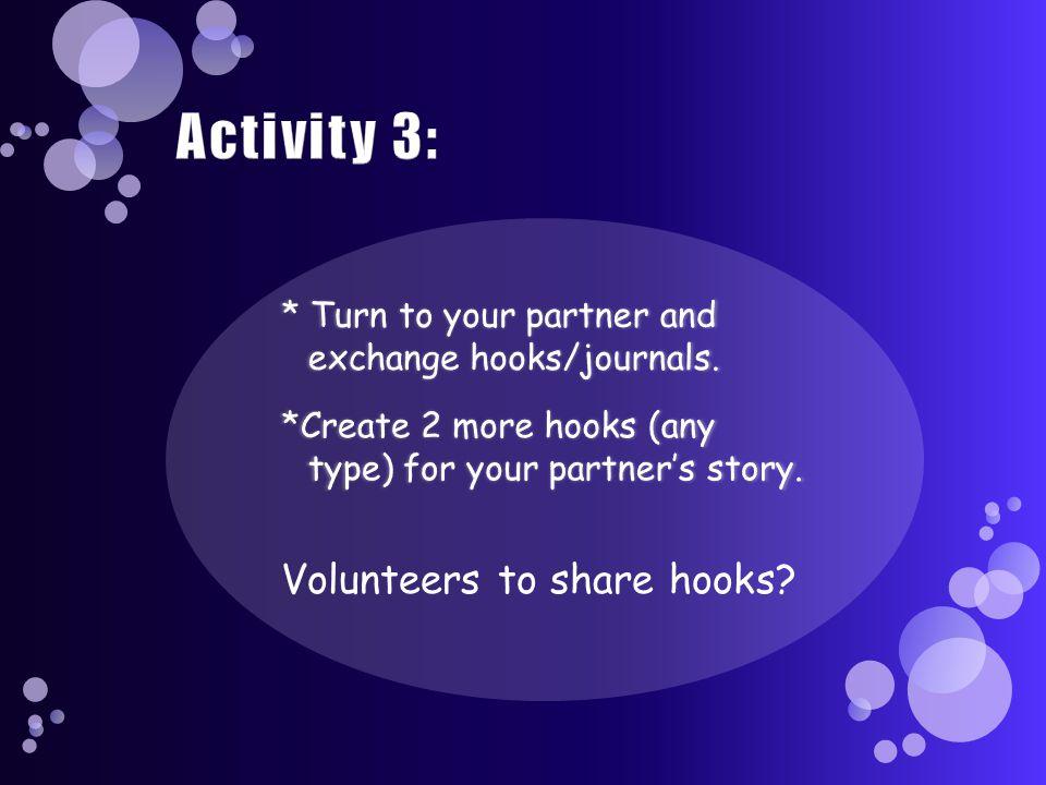 Volunteers to share hooks