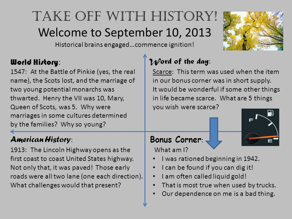 Take off with history. Welcome to September 10, 2013 Historical brains engaged…commence ignition.
