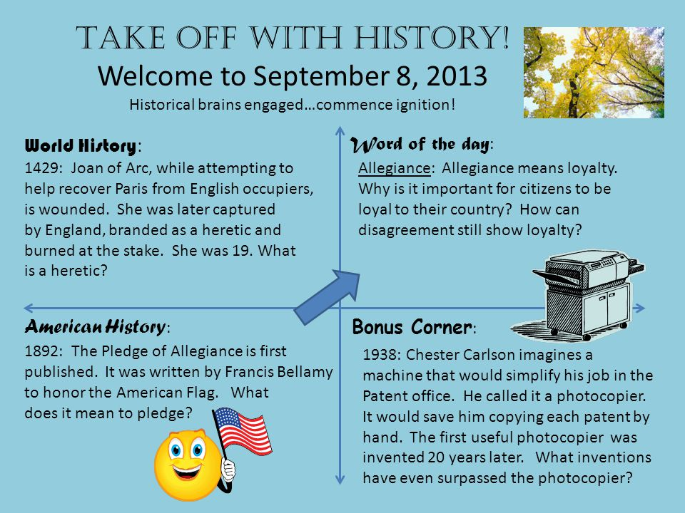 Take off with history.Welcome to September 9, 2013 Historical brains engaged…commence ignition.