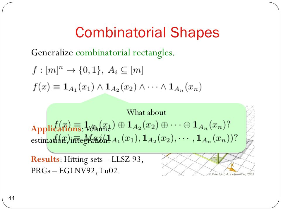 Combinatorial Shapes 44 Generalize combinatorial rectangles.