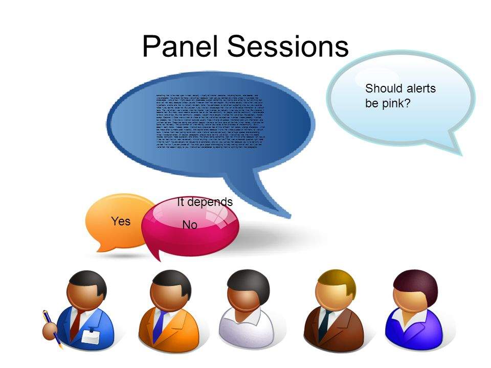 Panel Sessions Should alerts be pink.