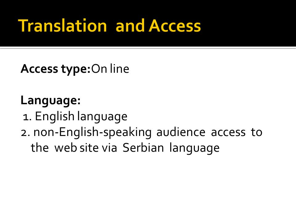 Access type:On line Language: 1. English language 2.