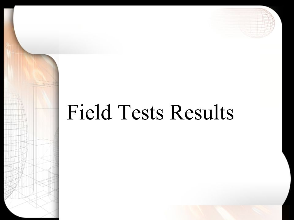 Field Tests Results