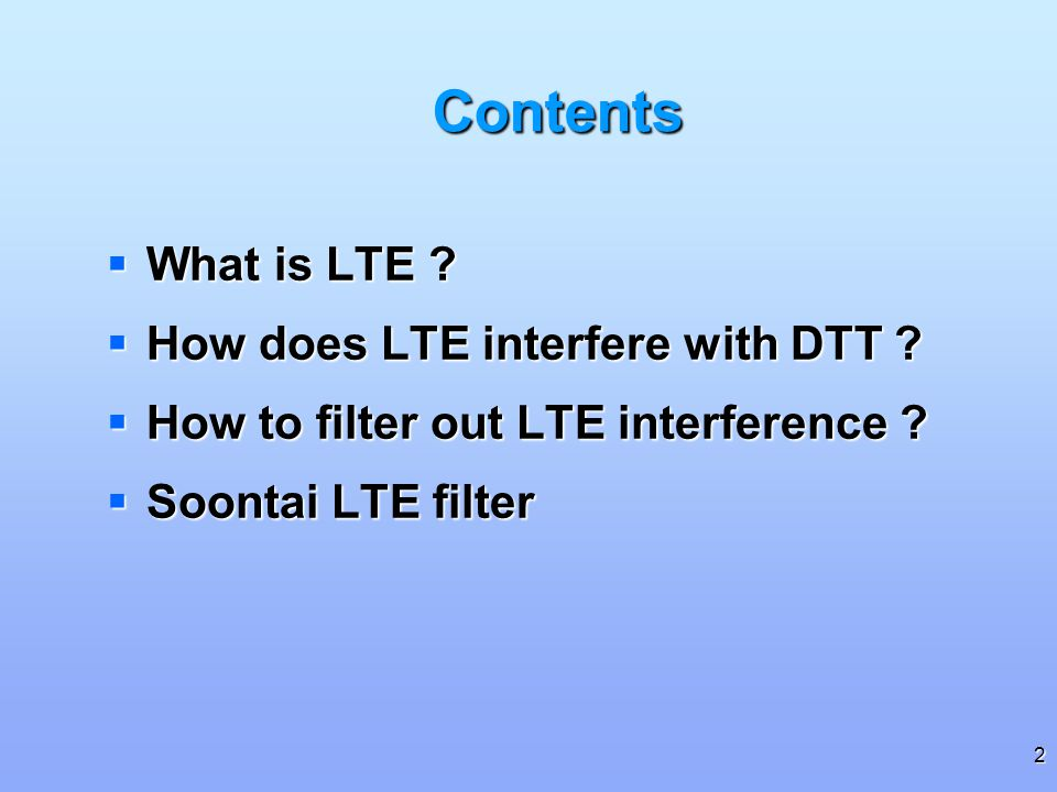 2 What is LTE .What is LTE . How does LTE interfere with DTT .