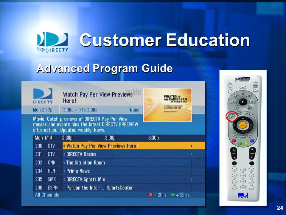 24 Customer Education Advanced Program Guide