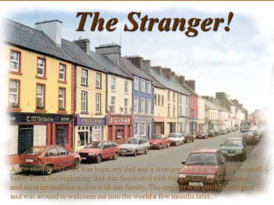 The Stranger!