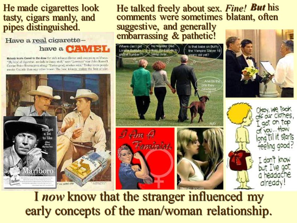 He made cigarettes look tasty, cigars manly, and pipes distinguished.