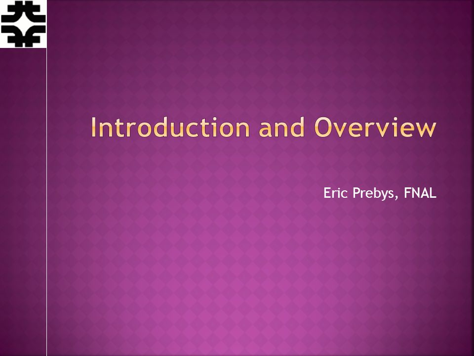 Eric Prebys, FNAL