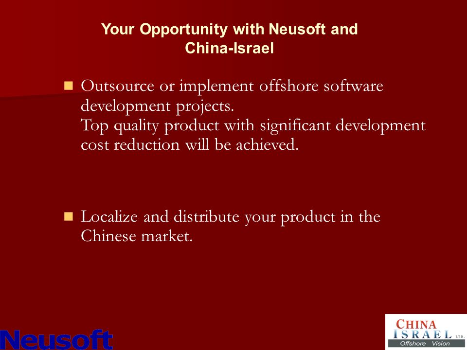 Outsource or implement offshore software development projects.