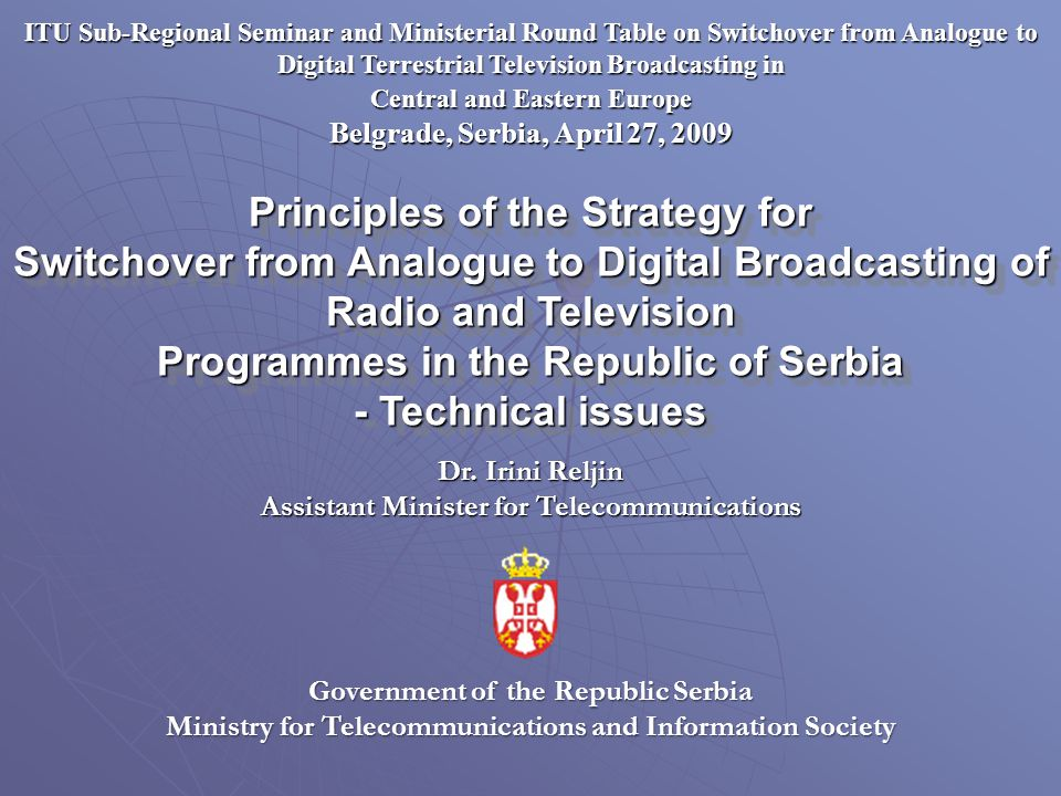 ITU Sub-Regional Seminar and Ministerial Round Table on Switchover from Analogue to Digital Terrestrial Television Broadcasting in Central and Eastern
