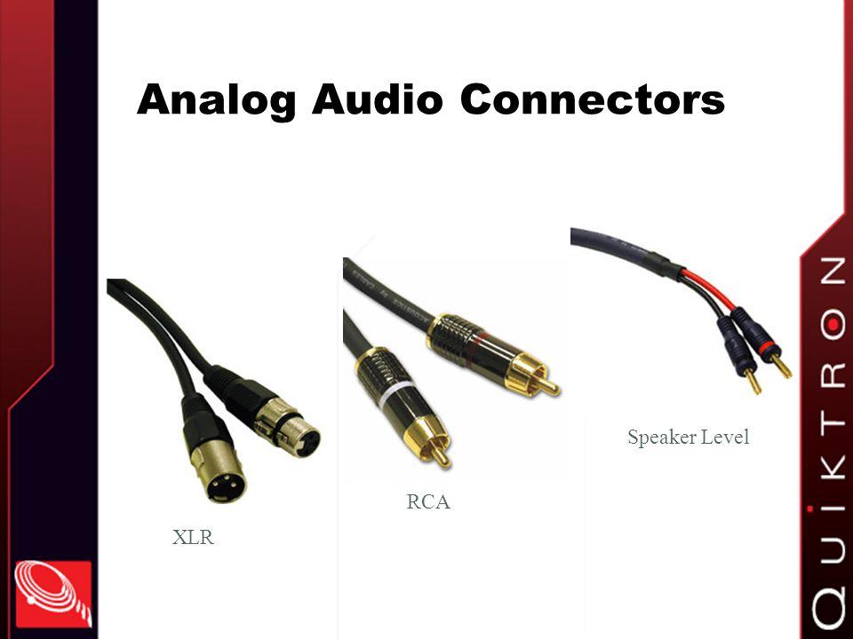 Analog Audio Connectors XLR RCA Speaker Level