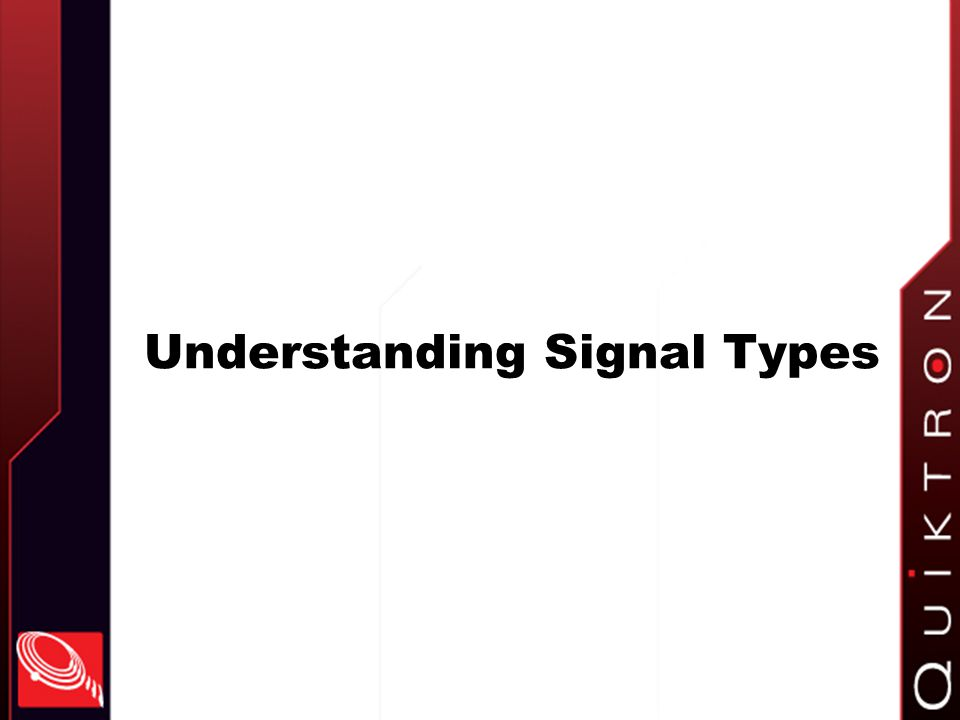 Understanding Signal Types