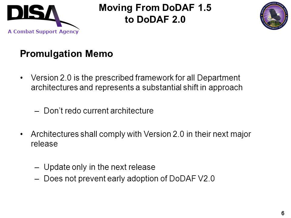 A Combat Support Agency 7 DoDAF V2.0 What are we delivering.