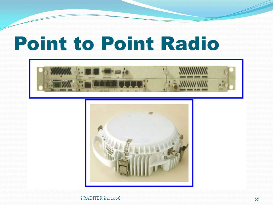 Point to Point Radio ©RADITEK inc 200855