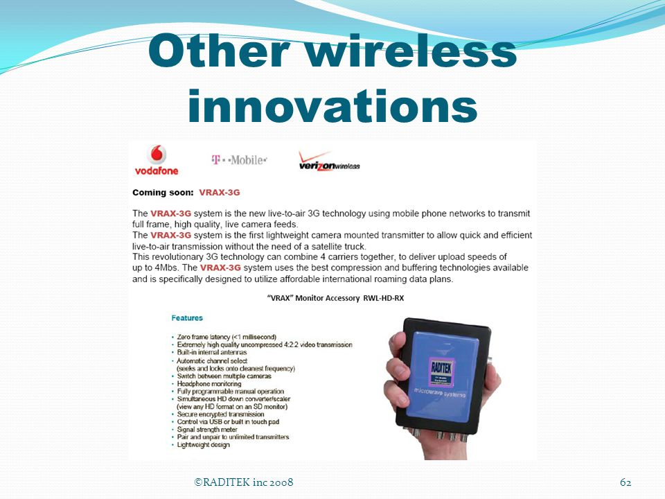 Other wireless innovations ©RADITEK inc 200862