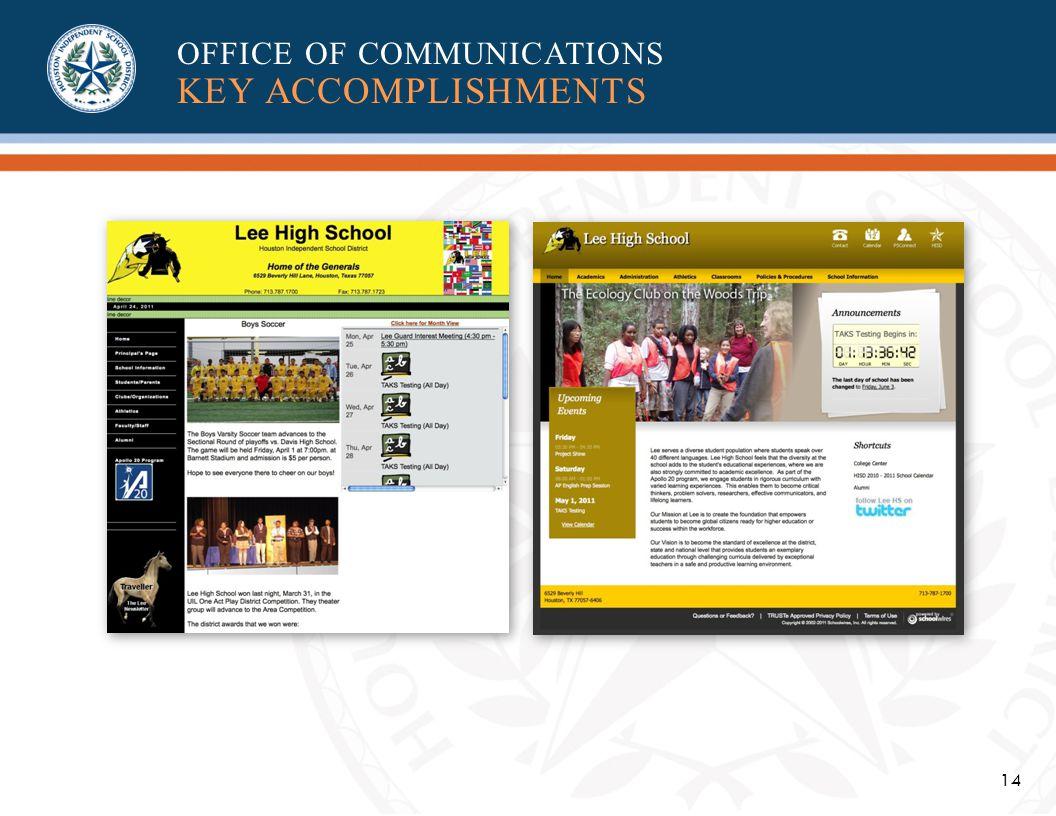 14 OFFICE OF COMMUNICATIONS KEY ACCOMPLISHMENTS