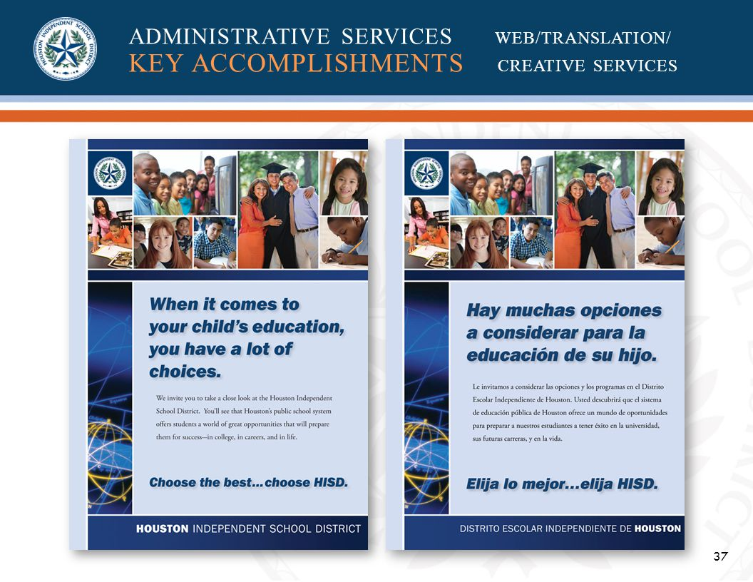 37 ADMINISTRATIVE SERVICES WEB/TRANSLATION/ KEY ACCOMPLISHMENTS CREATIVE SERVICES