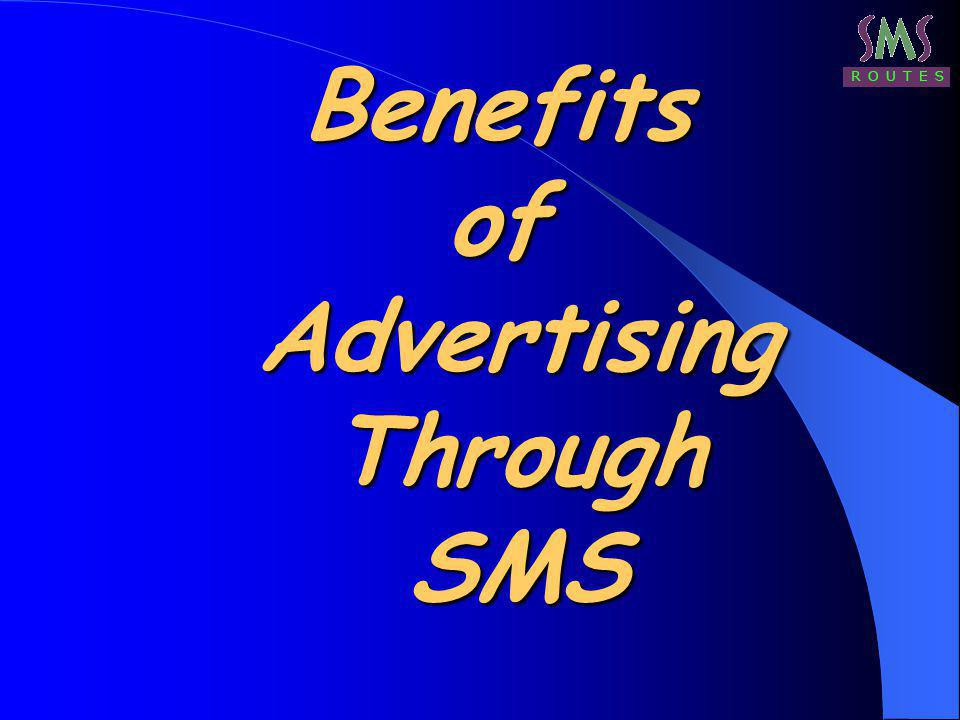 Benefits of Advertising Through SMS