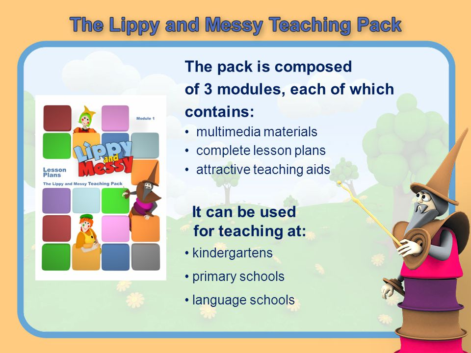 The pack is composed of 3 modules, each of which contains: multimedia materials complete lesson plans attractive teaching aids It can be used for teac